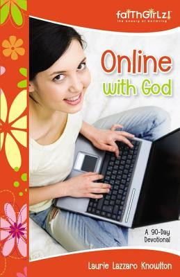 Online with God : A 90-day Devotional