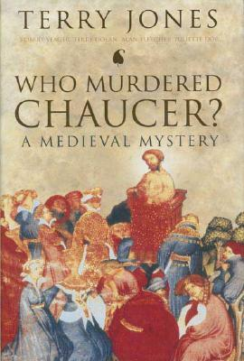 Who Murdered Chaucer""""