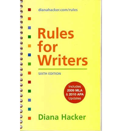 Rules for Writers, 6th Edition with 2009 MLA and 2010 APA Updates