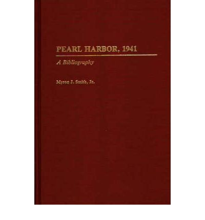 Pearl Harbor, 1941 : A Bibliography