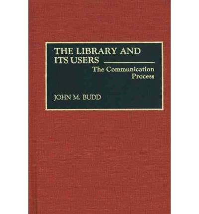 Library and Its Users : The Communication Process