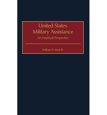 United States Military Assistance : An Empirical Perspective
