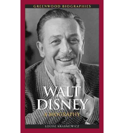 """a biography of walt disney in the entertainment industry Walt disney : la face cachée du prince d'hollywood  —los angeles times  book review """"far outshines any previous disney bio, both in scope and in."""
