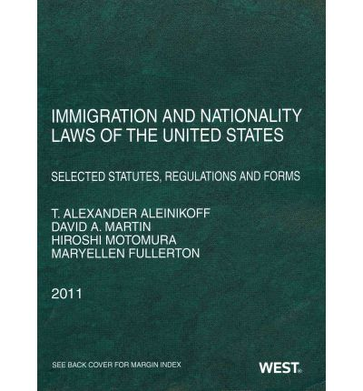 Immigration and Nationality Laws of the United States : Selected Statutes, Regulations and Forms