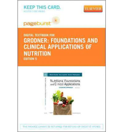 nutritional foundations and clinical applications a nursing approach foundations and clinical applications of nutrition