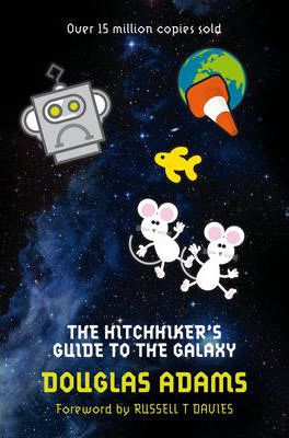 The Hitchhiker's Guide to the Galaxy : Douglas Adams ...