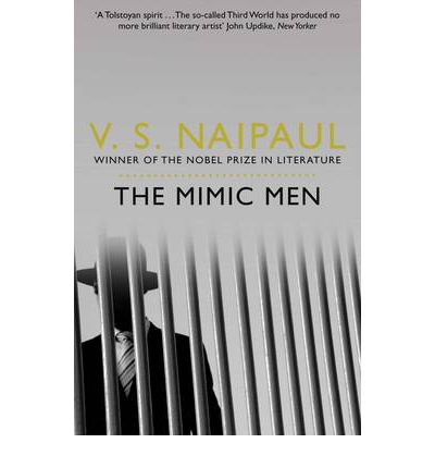 'WHO ARE THE MIMIC MEN?' OR THE CRISIS OF IDENTITY IN V.S. NAIPAUL'S FICTION