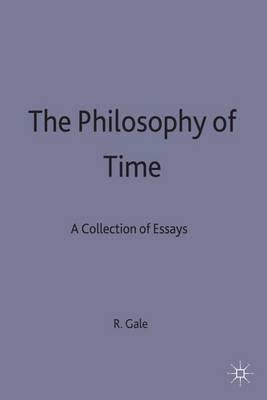 an essay on the philosophy of time Guidebook for publishing philosophy: the length of time between philosophical logic, the philosophy of language and ethics papers applying.