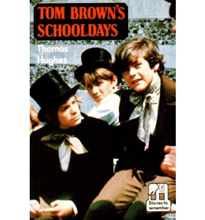 Tom Brown's School Days, By an Old Boy