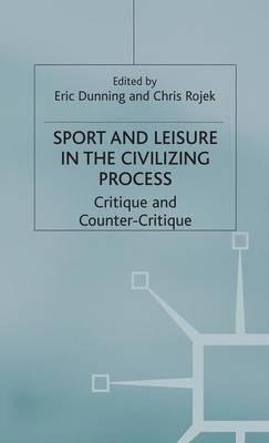 Sport and Leisure in the Civilising Process
