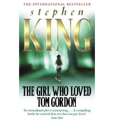 an analysis of the novel the girl who loved tom gordon by stephen king The girl who loved tom gordon by stephen king - view book on bookshelves at online book club - bookshelves is an awesome, free web app that lets you easily save and share lists of books and see what books are trending.