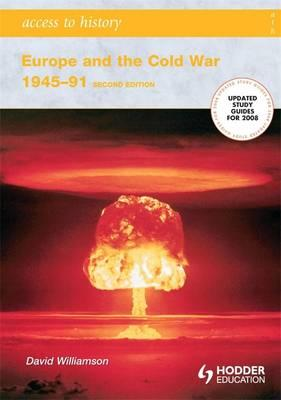 Europe and the Cold War, 1945-1991