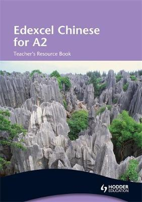Edexcel Chinese for A2: Teacher's Resource Book