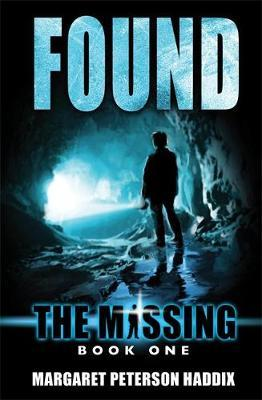 Found: The Missing, Book 1