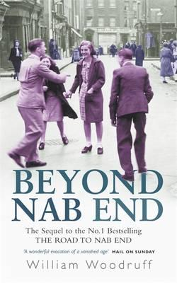 Beyond Nab End : The Sequel to