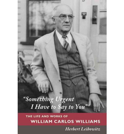 the life and poetry of william carlos Selected poems by william carlos williams pp 2009-2017&selected poems by ee cummings pp 2173-2179 the subject and symbol of the primaveral season has ever been a common theme in literature, prose and poetry alike.
