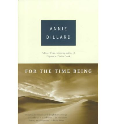 Free Online Books To Read For The Time Being PDF By Annie Dillard