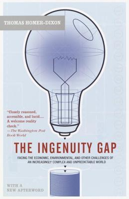 Google libri download gratuiti The Ingenuity Gap : Facing the Economic, Environmental, and Other Challenges of an Increasingly Complex and Unpredictable Future by Professor Thomas F Homer-Dixon (Italian Edition) RTF