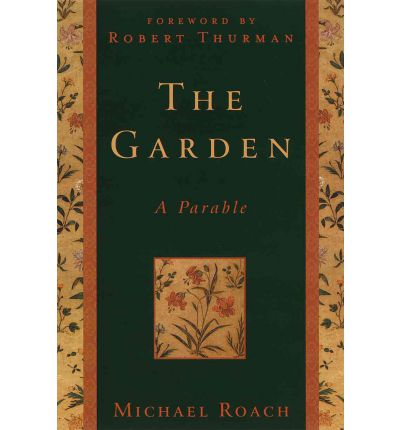 The Garden: A Parable