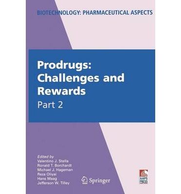 Prodrugs Challenges And Rewards Free Download (Included ...