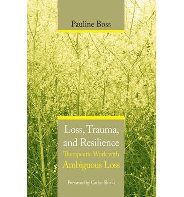 Loss, Trauma and Resilience