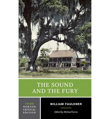 an analysis of the sound and the fury by william faulkner 1929 William faulkner's 'barn burning': summary and analysis the sound and the fury (1929), as i lay dying the collected stories of william faulkner.