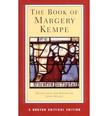 margery kempe book essays In this fresh, classroom-friendly volume, margery kempe, a married woman from fifteenth-century england, dictates her remarkable life story far from provincial, this extraordinary woman.