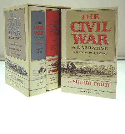 The Civil War: a Narrative: 3 Vol Set