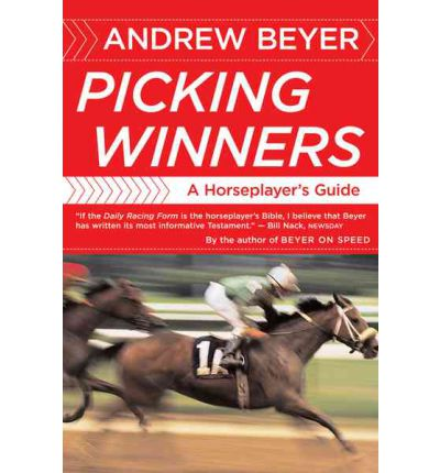Picking Winners : Horseplayer's Guide