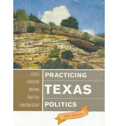 Practicing Texas Politics, Tenth Edition and 98 Election