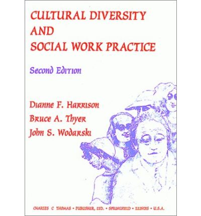 multicultural issues and diversity in social work Respect for diversity is a fundamental value of the social work profession as  stated in the  in june 2014, a short needs assessment to identify issues/areas to  be  standard 7: social workers demonstrate leadership in cross-cultural  practice.