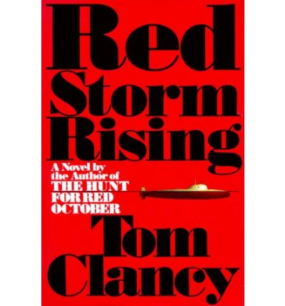 hixson walter red storm rising tom clancy novels and the cult of national security