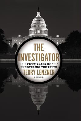 The Investigator : Fifty Years of Uncovering the Truth
