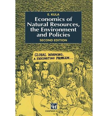 Economics of Natural Resources, the Environment and Policies