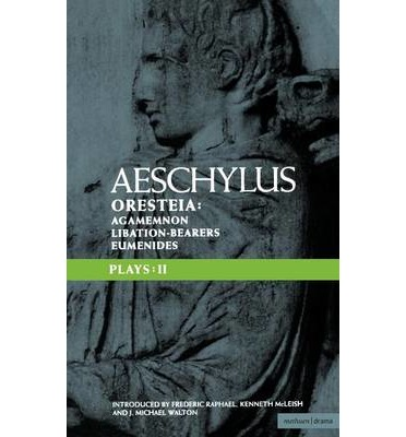 an analysis of the trilogy the oresteia a play by aeschylus Approach to the play---analysis of the play---new stage of tragedy---characters--- no tragic hero of the trilogy---the agamemnon a~d aristotle's formula--.