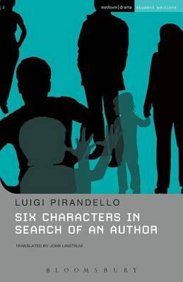 an examination of six characters in search of an author by luigi pirandello Luigi pirandello  six characters is an exercise in what pirandello calls the  theater of the theater—that is theater  the author is not only that which the  characters search for, but, as pirandello laments in his preface to  take a study  break.