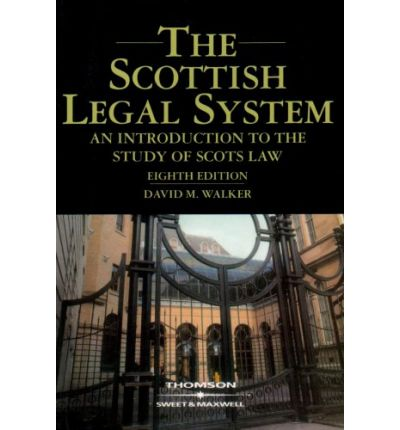 scottish legal system Buy scottish legal system 4th revised edition by robin white, ian douglas willock, robin m white (isbn: 9781845927783) from amazon's book store everyday low prices and free delivery on eligible orders.
