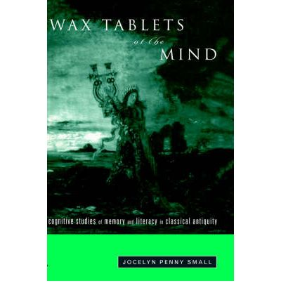 Wax Tablets of the Mind