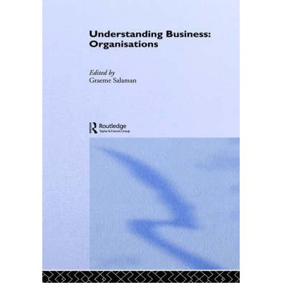undrerstanding business organisations View all details on understanding modern business and organisations course on reedcouk, the uk's #1 job site.