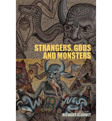 Strangers, Gods and Monsters : Interpreting Otherness