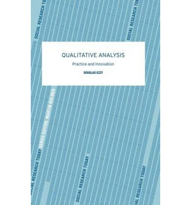 Qualitative Analysis : Practice and Innovation