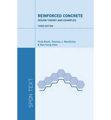 Reinforced Concrete Design : Design Theory and Examples
