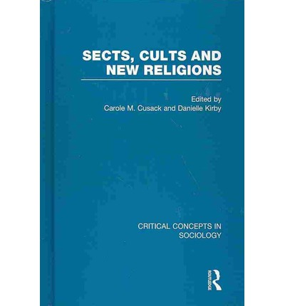modern religious cults and sects Definition of cults and sects - our online dictionary has cults and sects information from encyclopedia of religion dictionary encyclopediacom: english, psychology and medical dictionaries.