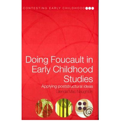 Doing Foucault in Early Childhood Studies