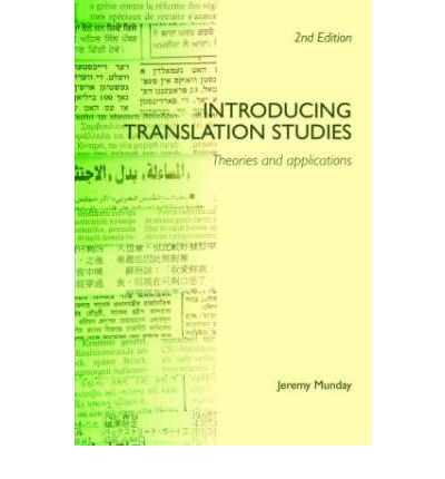 THEORIES TRANSLATION INTRODUCING PDF STUDIES APPLICATIONS BY JEREMY MUNDAY AND