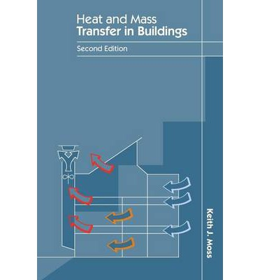Heat and Mass Transfer in Buildings
