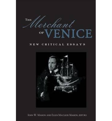 critical essays on the merchant of venice Online literary criticism critical sites about the merchant of venice this essay argues that shakespeare's merchant of venice is anti-jewish in ways.