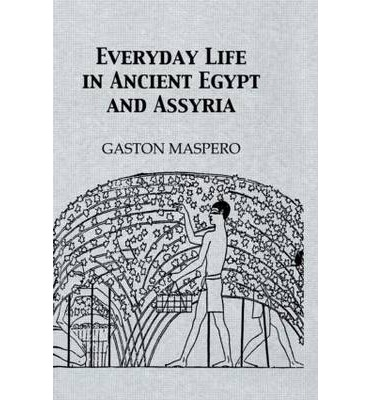 Everyday Life in Ancient Egypt