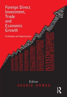 fdi and economic growth in the Fdi has been one of the defining features of the world economy over the past two decades it has grown at an unprecedented pace for more than a decade liberalization of foreign investment regime is an integral part of growth of fdi this paper investigates that the trade policy regime followed by pakistan has influenced.