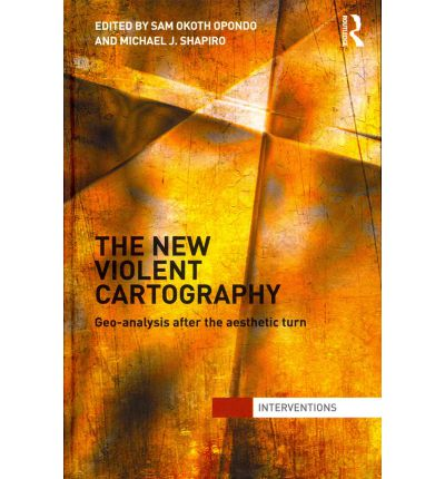 Kindle Ebooks Bestseller The New Violent Cartography : Geo-Analysis After the Aesthetic Turn auf Deutsch PDF ePub 9780415782845